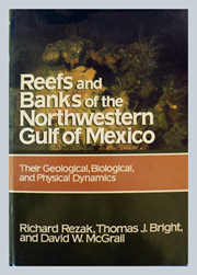 Cover of book Reefs and Banks of the Northwestern Gulf of Mexico